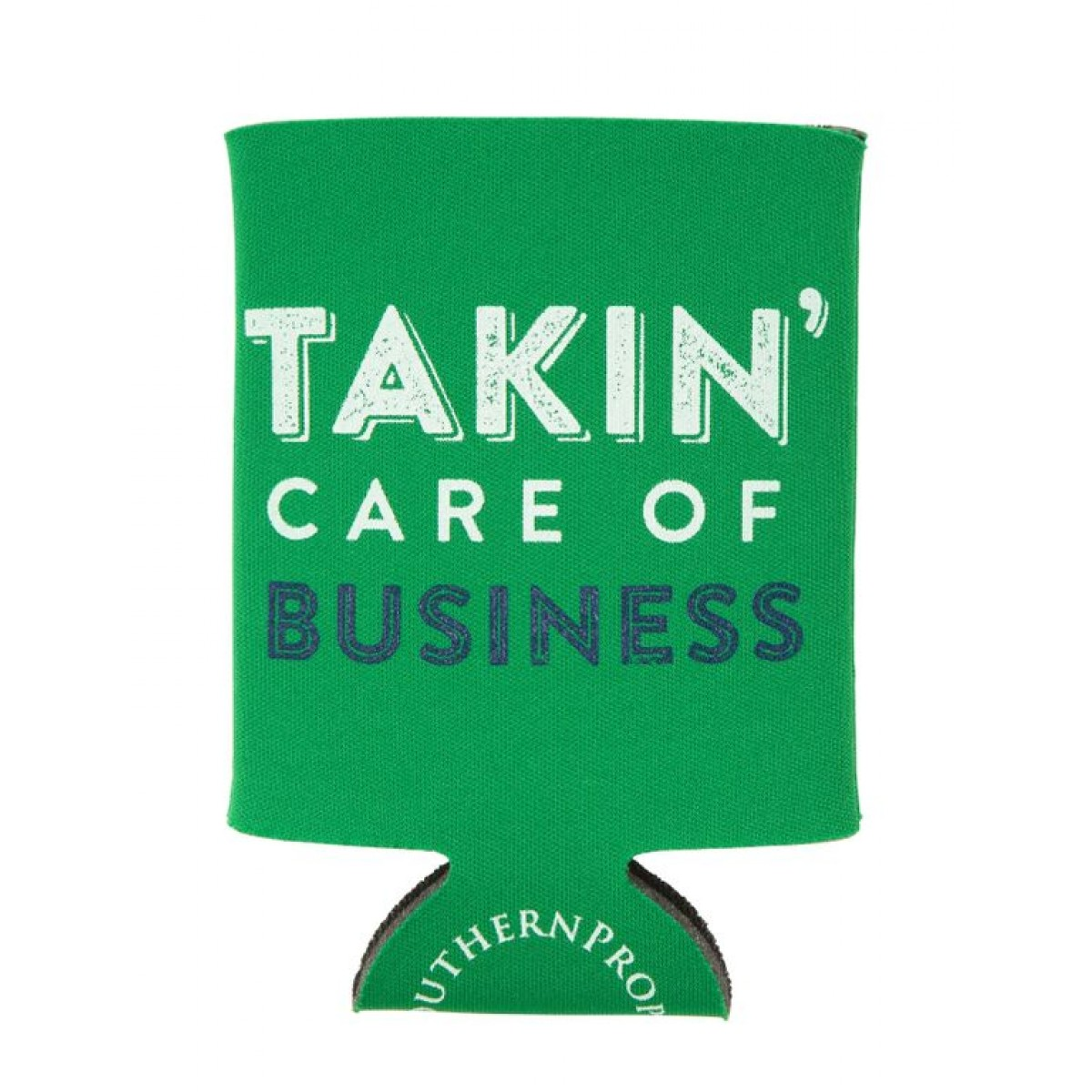 Takin' Care of Business Coozie
